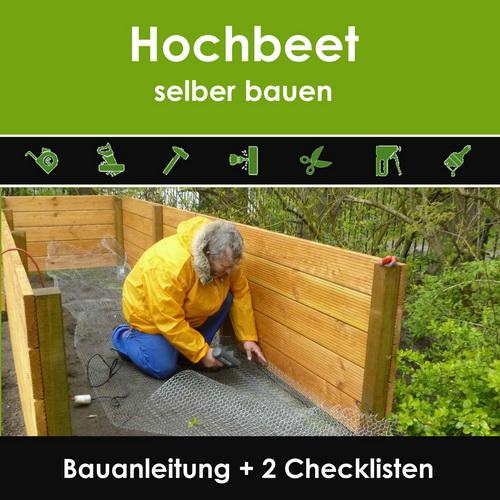Hochbeet selber bauen Bauanleitung